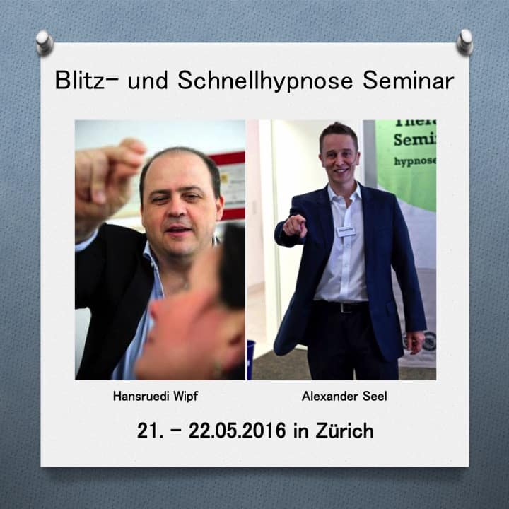 Blitzhypnose Seminar Zürich Mai 2016 - Alexander Seel Hypnose