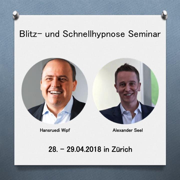 Blitzhypnose Seminar Zürich April 2018 - Alexander Seel Hypnose